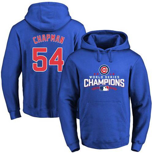 Cubs #54 Aroldis Chapman Blue 2016 World Series Champions Pullover MLB Hoodie