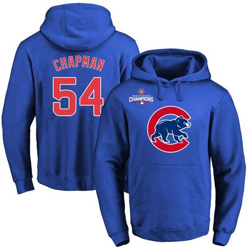 Cubs #54 Aroldis Chapman Blue 2016 World Series Champions Primary Logo Pullover MLB Hoodie
